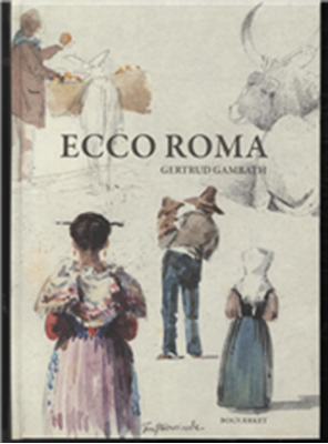 Ecco Roma Gertrud Gamrath 9788792420190