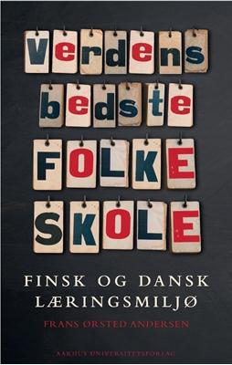 Verdens bedste folkeskole Frans Ørsted Andersen 9788779345904