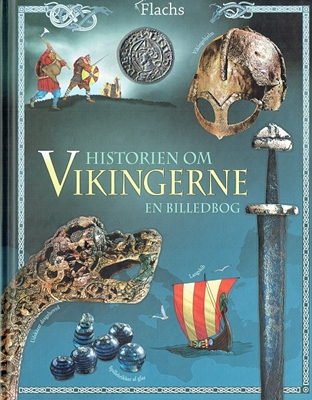 Historien om Vikingerne Megan Cullis 9788762727274