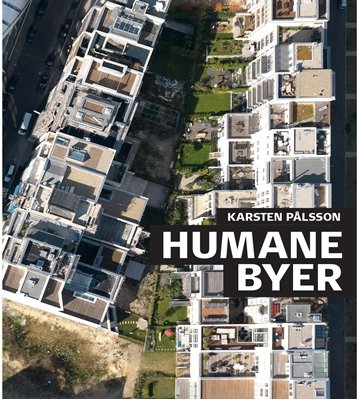 Humane byer Karsten Pålsson 9788792420411
