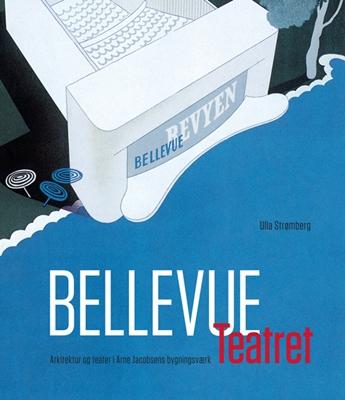 Bellevue Teatret Ulla Strømberg 9788792420268