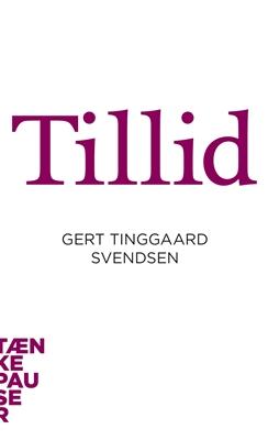 Tillid Gert Tinggaard Svendsen 9788771240719