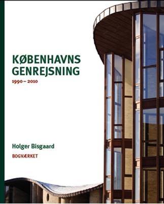 Københavns Genrejsning Holger Bisgaard 9788792420107