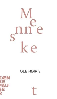 Mennesket Ole Høiris 9788771243420