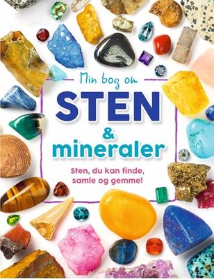 Min bog om sten og mineraler Dr. Devin Dennie 9788772050393