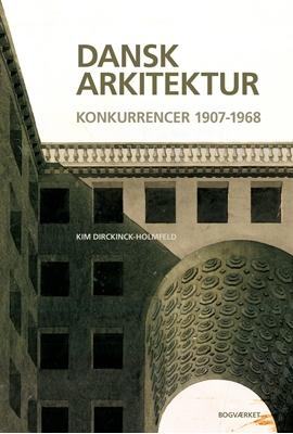 Dansk arkitektur Kim Dirckinck-Holmfeld 9788792420428
