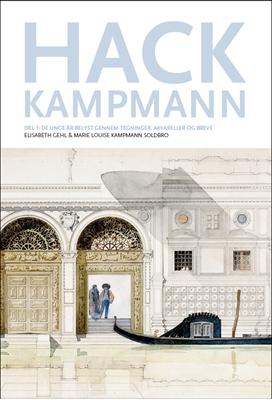 Hack Kampmann, del 1. Elisabeth Gehl, Marie Louise Kampmann Soldbro 9788792420305
