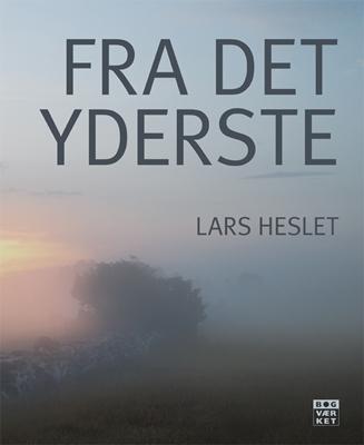 Fra det yderste Lars Heslet 9788792420145