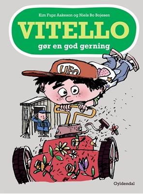 Vitello gør en god gerning Niels Bo Bojesen, Kim Fupz Aakeson 9788702144857