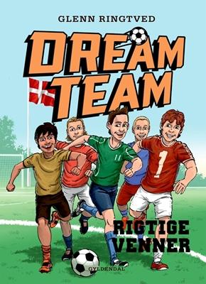 Dreamteam 9 - Rigtige venner Glenn Ringtved 9788702180381