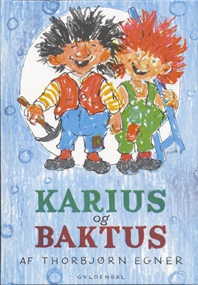 Karius og Baktus Thorbjørn Egner 9788700505810