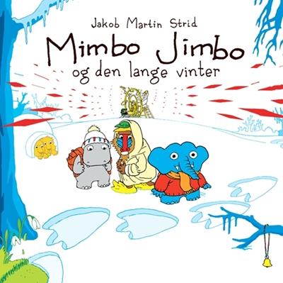 Mimbo Jimbo og den lange vinter Jakob Martin Strid 9788702165708