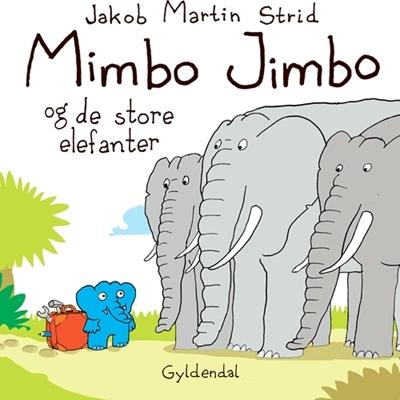 Mimbo Jimbo og de store elefanter Jakob Martin Strid 9788702136616