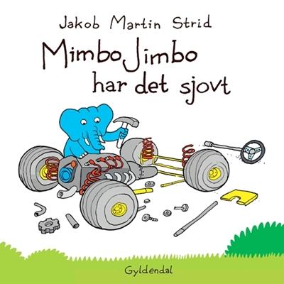 Mimbo Jimbo har det sjovt Jakob Martin Strid 9788702099997