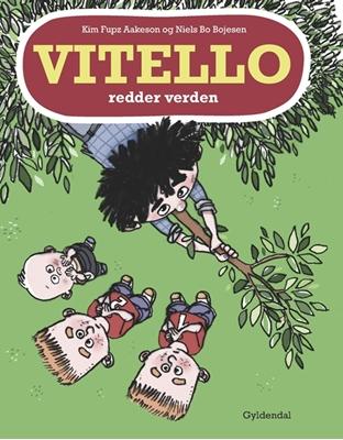 Vitello redder verden Niels Bo Bojesen, Kim Fupz Aakeson 9788702245301