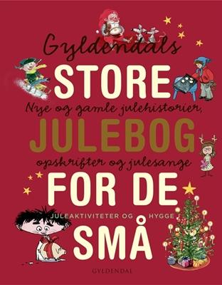 Gyldendals store julebog for de små Gyldendal 9788702222197