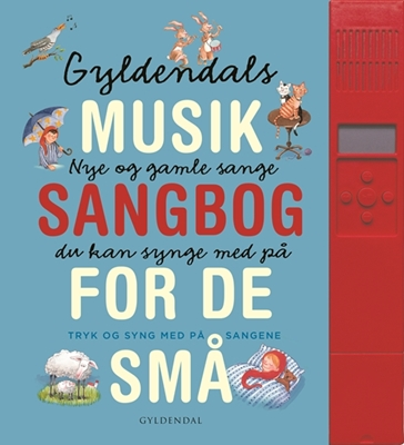 Gyldendals musiksangbog - med lydpanel Gyldendal 9788702190137