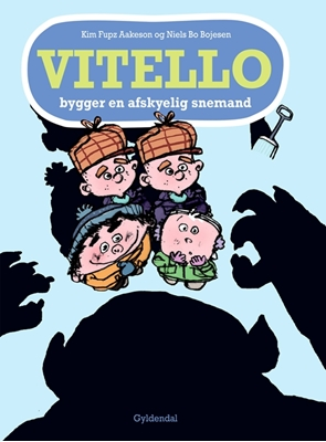 Vitello bygger en afskyelig snemand Kim Fupz Aakeson, Niels Bo Bojesen 9788702181807