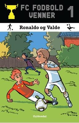 FC Fodboldvenner 1 Ronaldo og Valde Lars Bøgeholt Pedersen 9788702118575