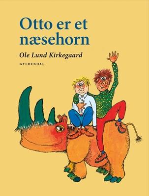 Otto er et næsehorn Ole Lund Kirkegaard 9788702158137