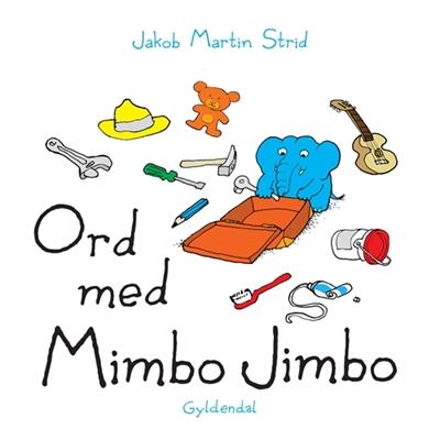 Ord med Mimbo Jimbo Jakob Martin Strid 9788702164169