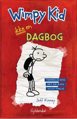 Wimpy Kid 1 - Ikke en dagbog Jeff Kinney 9788702126754
