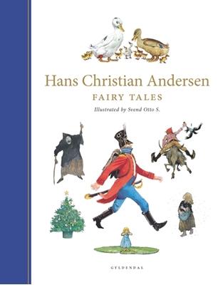 H. C. Andersen Fairy Tales Svend Otto S. 9788702158830