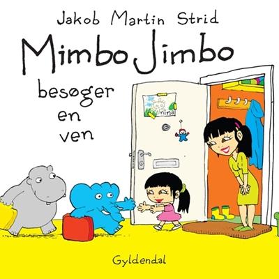 Mimbo Jimbo besøger en ven Jakob Martin Strid 9788702134001