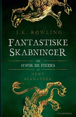 Fantastiske skabninger og hvor de findes J. K. Rowling 9788702233995
