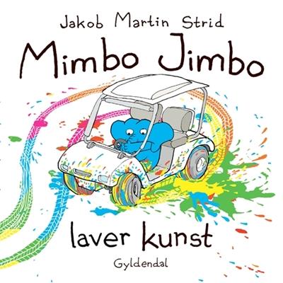 Mimbo Jimbo laver kunst Jakob Martin Strid 9788702113952