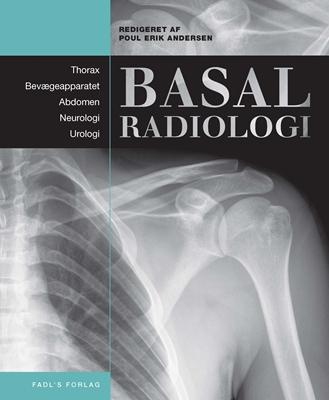 Basal Radiologi Shazia Rehman, Anne Grethe Jurik, Michael Borre, Christina Kruuse, Ole Graumann, Poul Erik Andersen, Gina Al-Farra 9788777497322