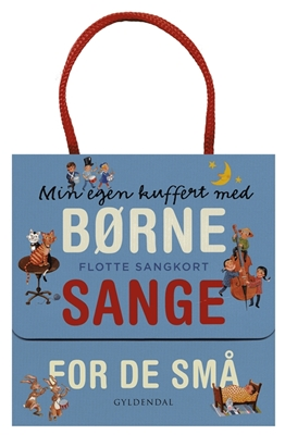 Min egen kuffert med børnesange for de små. Flotte sangkort Gyldendal 9788702149494