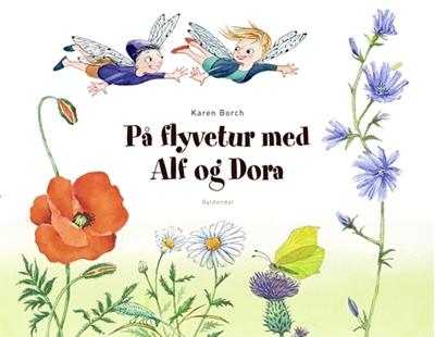 På flyvetur med Alf og Dora Karen Borch 9788702258738