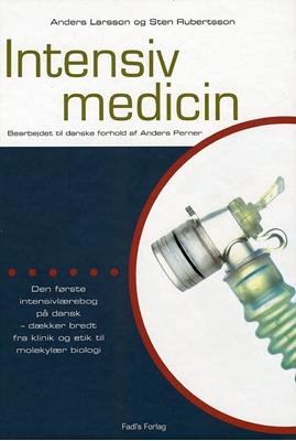 Intensiv medicin Sten Rubertsson, Anders Larsson 9788777494857