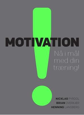 Motivation Nicklas Pyrdol, Henning Langberg, Brian Overkær 9788777497711