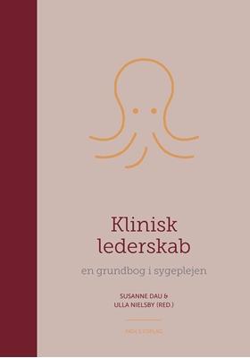 Klinisk lederskab Susanne Dau, Ulla Nielsby 9788777499616