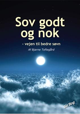 Sov godt og nok Bjarne Toftegård 9788791913358