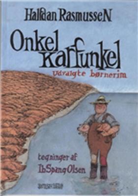 Onkel Karfunkel udvalgte børnerim Halfdan Rasmussen, Ib Spang Olsen 9788757017809