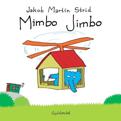 Mimbo Jimbo Jakob Martin Strid 9788702084306