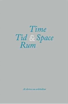 Tid & Rum / Time & Space  9788774074168