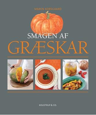 Smagen af GRÆSKAR Maren Korsgaard 9788793159044