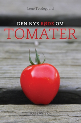 Den nye røde om TOMATER Lene Tvedegaard 9788793159075
