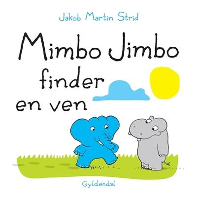Mimbo Jimbo finder en ven Jakob Martin Strid 9788702188684