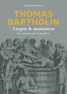 Thomas Bartholin Jesper Brandt Andersen 9788777498831