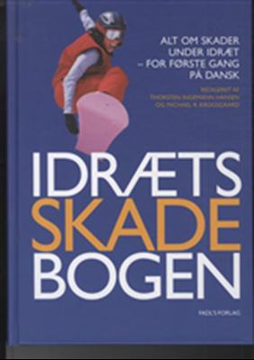 Idrætsskadebogen Thorsten Ingemann-Hansen, Michael Krogsgaard 9788777493201