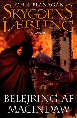 Belejring af Macindaw - Skyggens lærling 6 John Flanagan 9788721031886