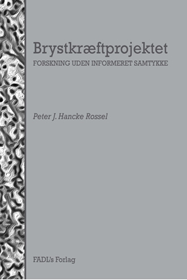 Brystkræftprojektet Peter J. Hancke Rossel 9788777499784