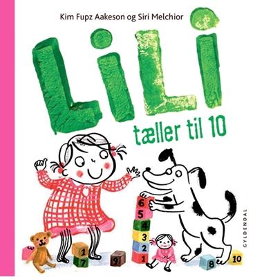 Lili tæller til 10 Siri Melchior, Kim Fupz Aakeson 9788702157673