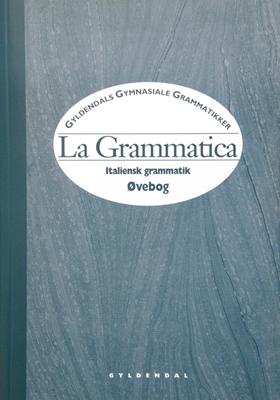 La Grammatica Flemming Forsberg, Bernhard Hagen 9788700286788