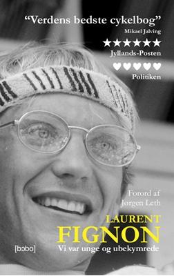 Vi var unge og ubekymrede Laurent Fignon 9788799914500
